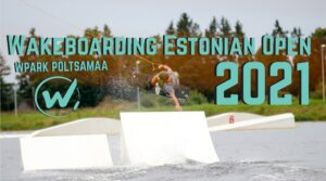 Wakeboarding Estonian Open 2021